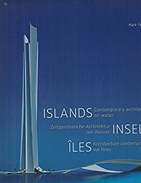 Islands: Contemporary Architecture on Water 9783833152009