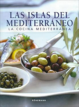 Islas del Mediterraneo, Las - La Cocina Mediterranea 9783833125935