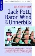 Jack Pott, Baron Wind Un Die Unnerbx 9783833489921