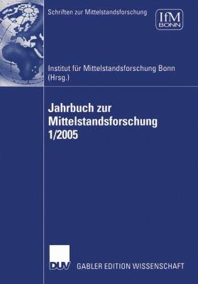 Jahrbuch Zur Mittelstandsforschung 1/2005 9783835001497