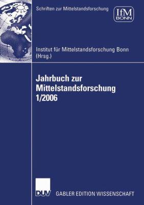 Jahrbuch Zur Mittelstandsforschung 1/2006 9783835005570