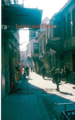 Jasmin Und Oliven 9783839188286