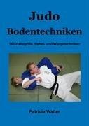 Judo Bodentechniken 9783837041859