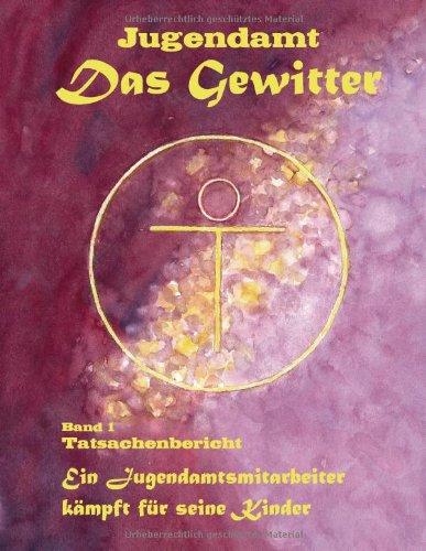 Jugendamt - Das Gewitter 9783839191590