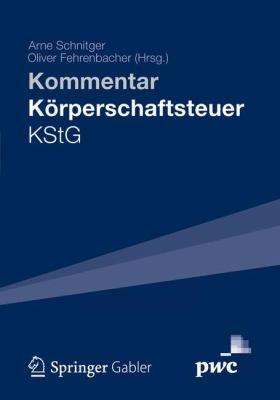 K Rperschaftsteuergesetz - Kstg: Kommentar 9783834919878