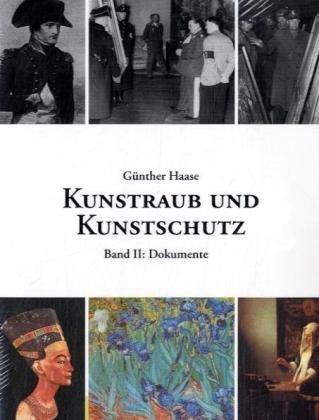 Kunstraub Und Kunstschutz, Band 2 9783833489761