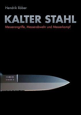 Kalter Stahl 9783833481116