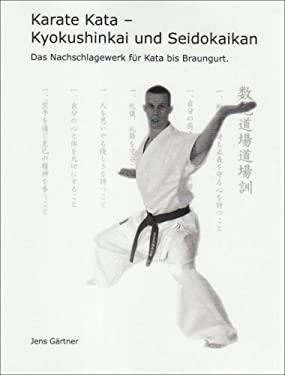 Karate Kata - Kyokushinkai Und Seidokaikan 9783833491573