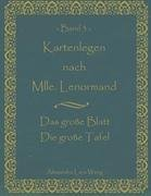 Kartenlegen Nach Mlle. Lenormand Band 3