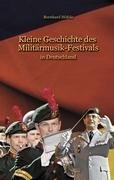 Kleine Geschichte Des Militrmusik - Festivals 9783837058406