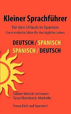 Kleiner Sprachfhrer Fr Den Urlaub in Spanien 9783833487408