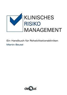 Klinisches Risikomanagement 9783837073201