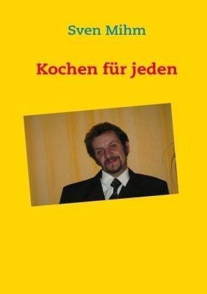 Kochen Fr Jeden 9783839142318