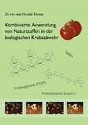 Kombinierte Anwendung Von Naturstoffen in Der Biologischen Krebsabwehr 9783833449383
