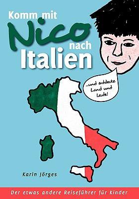Komm Mit Nico Nach Italien 9783833489501