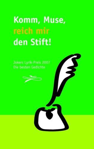 Komm, Muse, Reich Mir Den Stift 9783833481406
