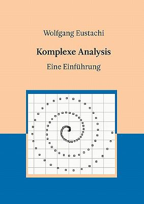 Komplexe Analysis 9783839195079
