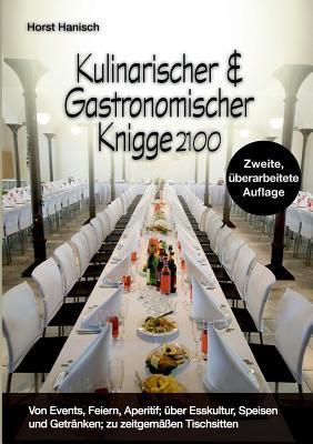 Kulinarischer Und Gastronomischer Knigge 2100 9783839165560