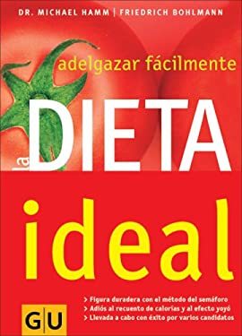 La Dieta Ideal: Adelgazar Facilmente 9783833804410