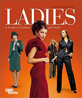 Ladies: A Guide to Fashion and Style 9783832070670