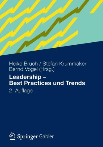 Leadership - Best Practices Und Trends 9783834927453