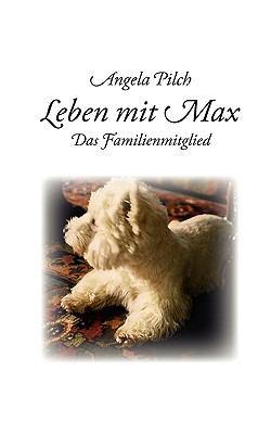 Leben Mit Max 9783837027617