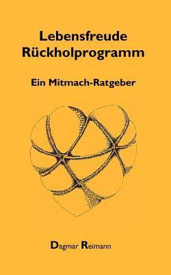 Lebensfreude Rckholprogramm 9783837005936