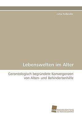 Lebenswelten Im Alter 9783838117959