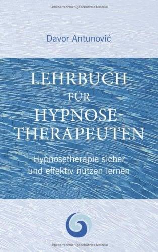 Lehrbuch Hypnosetherapie 9783837040371