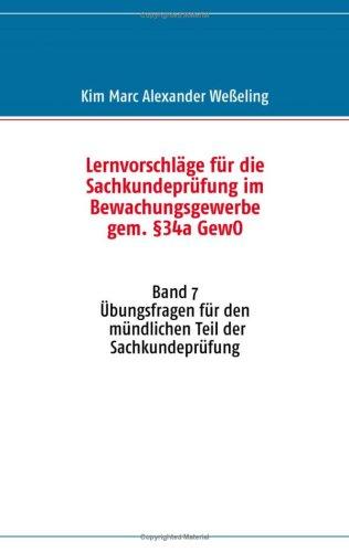 Lernvorschl GE F R Die Sachkundepr Fung Im Bewachungsgewerbe Gem. 34a Gewo 9783837055382