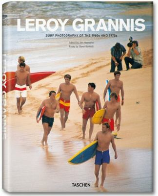 Leroy Grannis: Surf Photography of the 1960s & 1970s 9783836523974