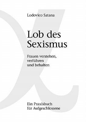 Lob Des Sexismus 9783833469800