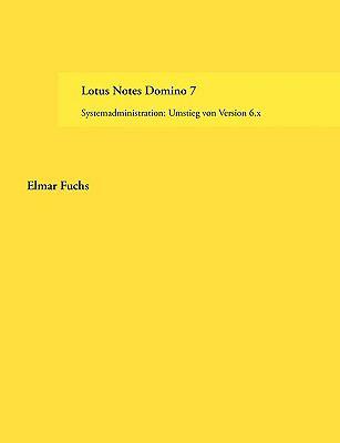 Lotus Notes Domino 7 9783833453083