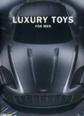 Luxury Toys for Men 9783832794262