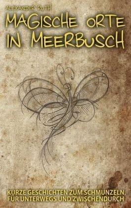 Magische Orte in Meerbusch 9783839133484