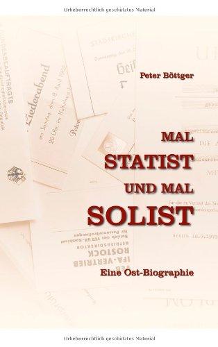 Mal Statist Und Mal Solist 9783839190517