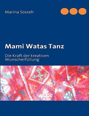 Mami Watas Tanz 9783837064032