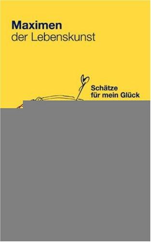Maximen Der Lebenskunst 9783833404092