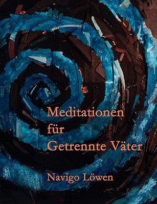 Meditationen Fr Getrennte Vter 9783833474576
