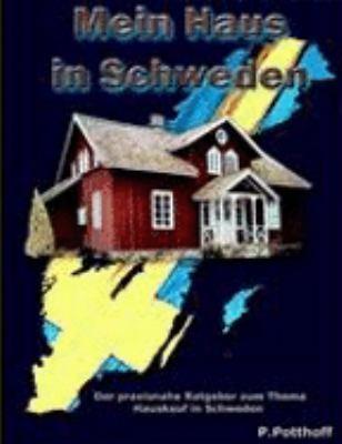 Mein Haus in Schweden 9783833478543
