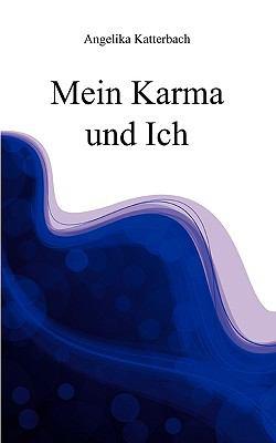 Mein Karma Und Ich 9783839149386