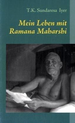 Mein Leben Mit Ramana Maharshi 9783837006315