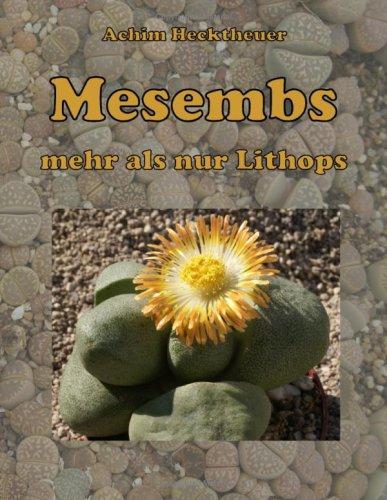 Mesembs - Mehr ALS Nur Lithops 9783837017243