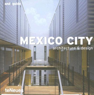 Mexico City Architecture & Design 9783832791575