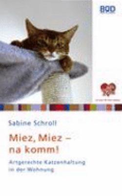 Miez, Miez - Na Komm! 9783833479625