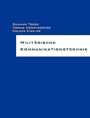 Militarische Kommunikationstechnik 9783837093568