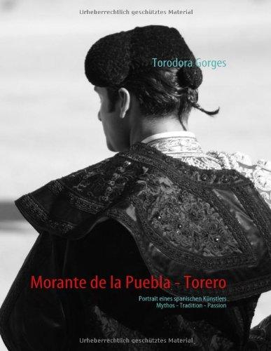 Morante de La Puebla - Torero 9783839157701