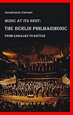 Music at Its Best: The Berlin Philharmonic 9783837063615