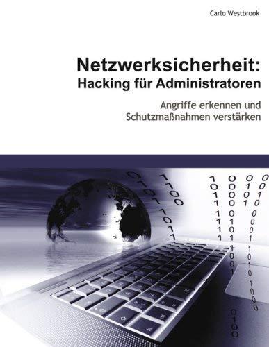 Netzwerksicherheit: Hacking F R Administratoren 9783833496516