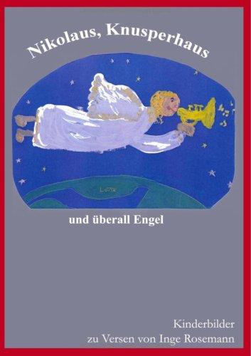 Nikolaus, Knusperhaus Und Berall Engel 9783837063752